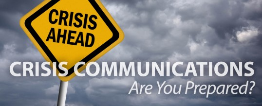 Crisis Communications: Are You Prepared?